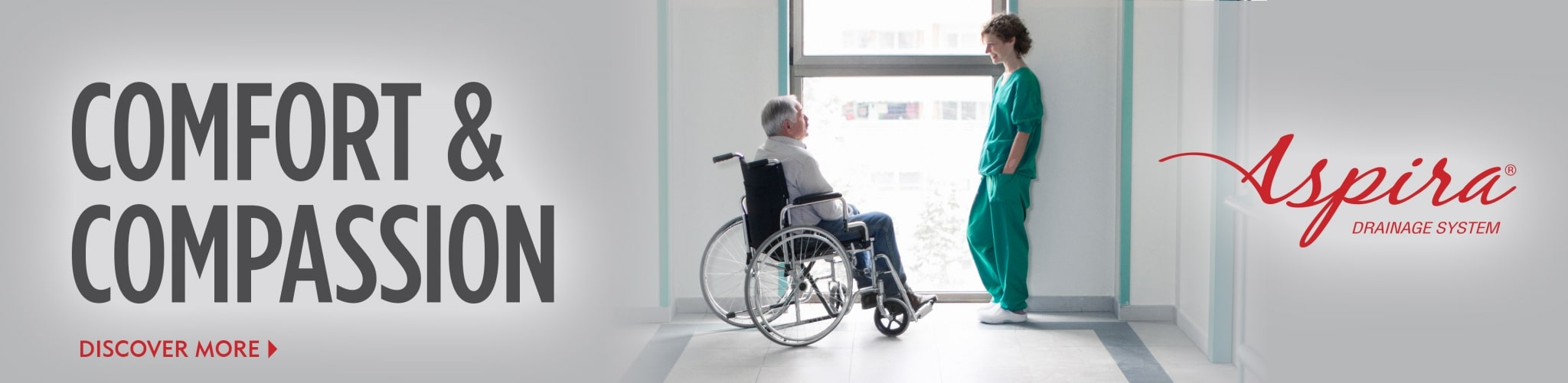 Comfort and Compassion for Your Patients - Aspira Drainage Systems - Merit Medical