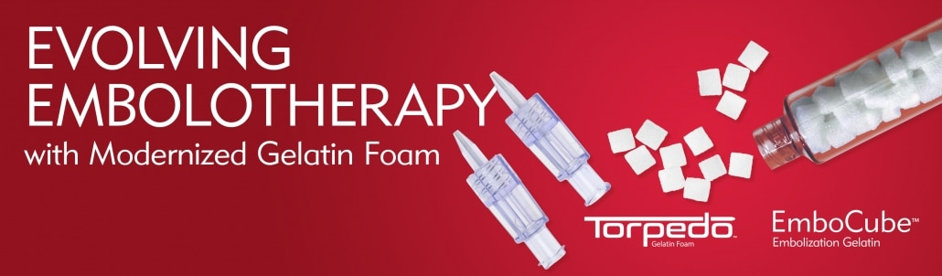 Evolving Embolotherapy at Merit with Modernized Gelatin Foam - Torpedo, EmboCube - Innovation