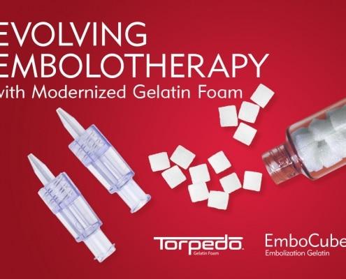 Evolving Embolotherapy at Merit with Modernized Gelatin Foam - Understand. Innovate. Deliver.