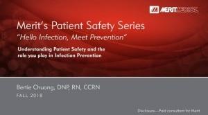 Hello Infection, Meet Prevention - Merit Medical - Webinar