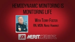 Hemodynamic Monitoring is Monitoring Life - Merit Medical - Webinar