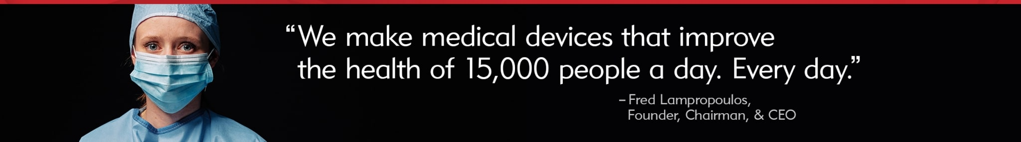 Merit Medical - We Improve Lives of 15000 People Every Day