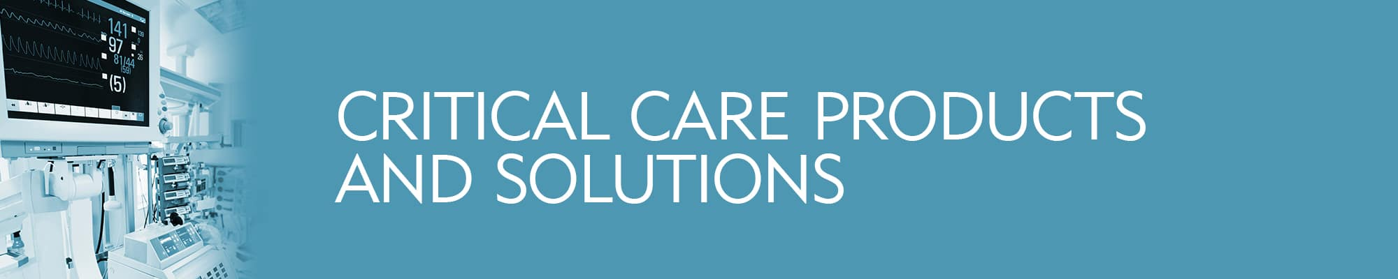 Critical Care Solutions & Products - Merit Medical