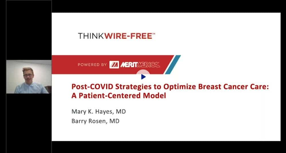 Think Wire-Free - Post-COVID Strategies - Merit Medical